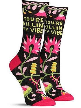 'You're killin' my vibe' socks