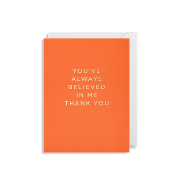 You've Always Believed in Me