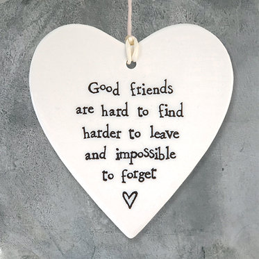 Good Friends Are Hard To Find Ceramic Heart