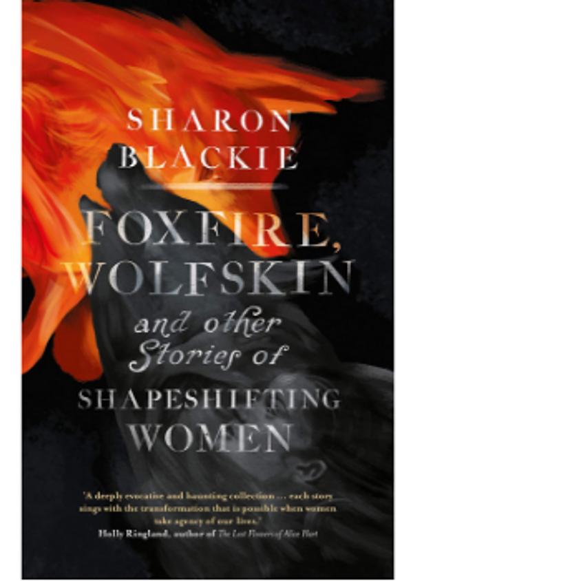 Sharon Blackie, Foxfire Wolfskin