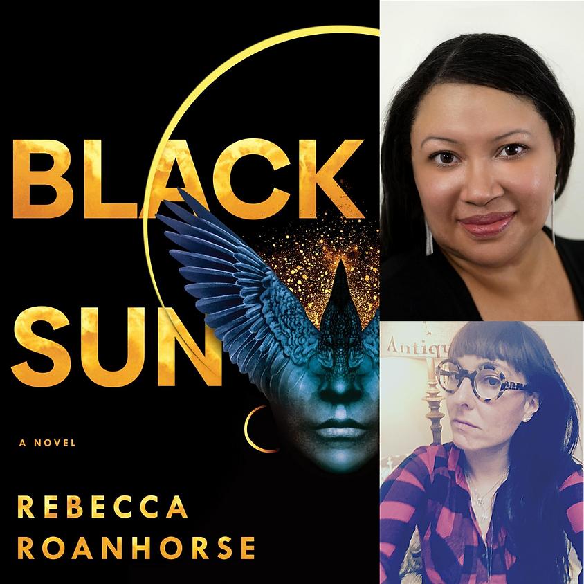 Rebecca Roanhorse, Black Sun, in conversation with Erika T. Wurth