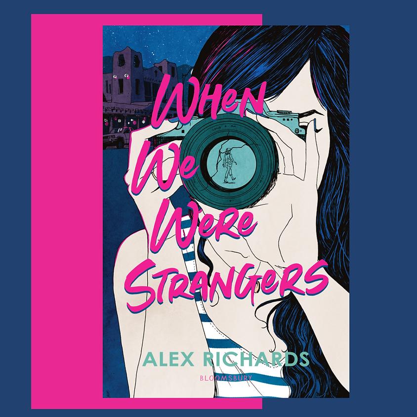 Alex Richards, When We Were Strangers