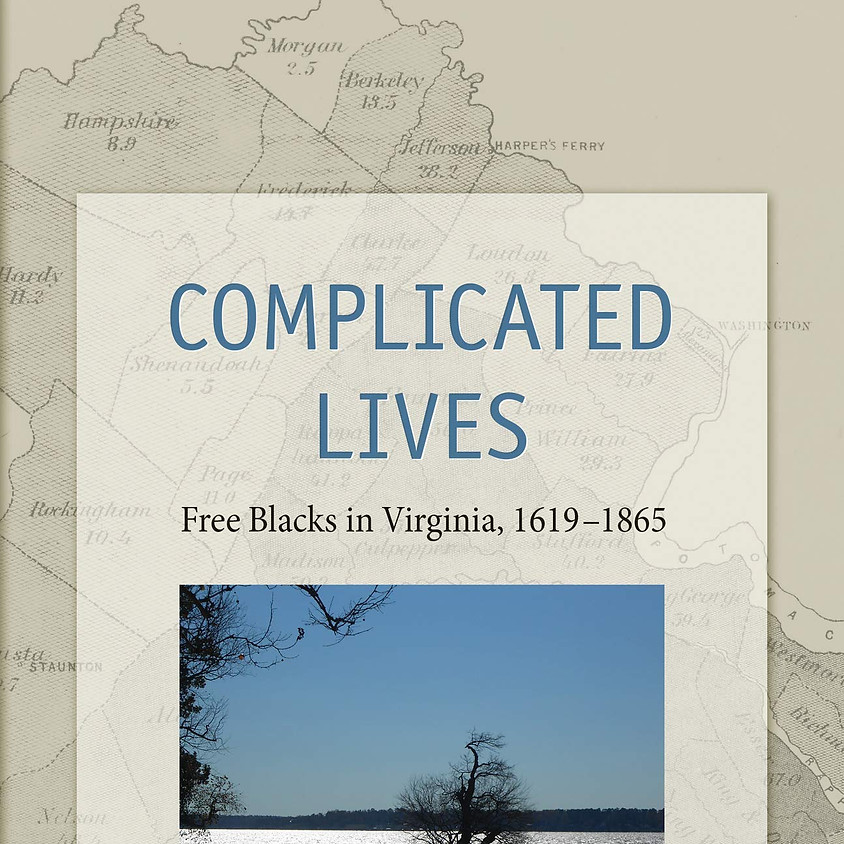 Sherri Burr Complicated Lives: Free Blacks in Virginia 1619-1865