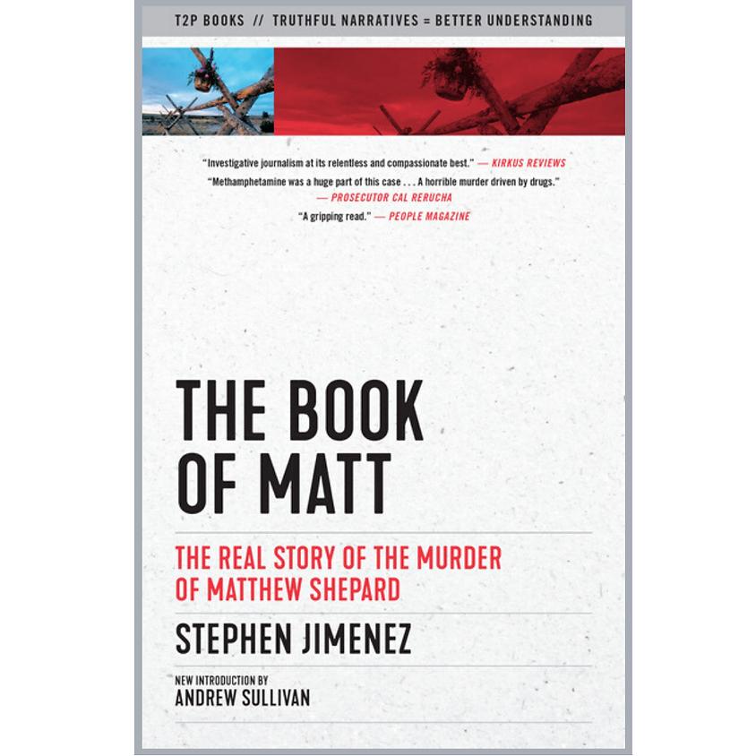 Stephen Jimenez, The Book of Matt: Hidden Truths About the Murder of Matthew Shepard