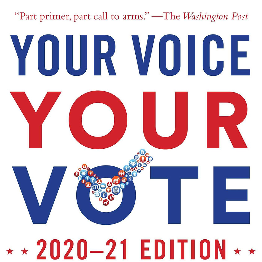 Martha Burk Your Voice, Your Vote: 2020–21 Edition: The Savvy Woman's Guide to Politics, Power, and the Change We Need