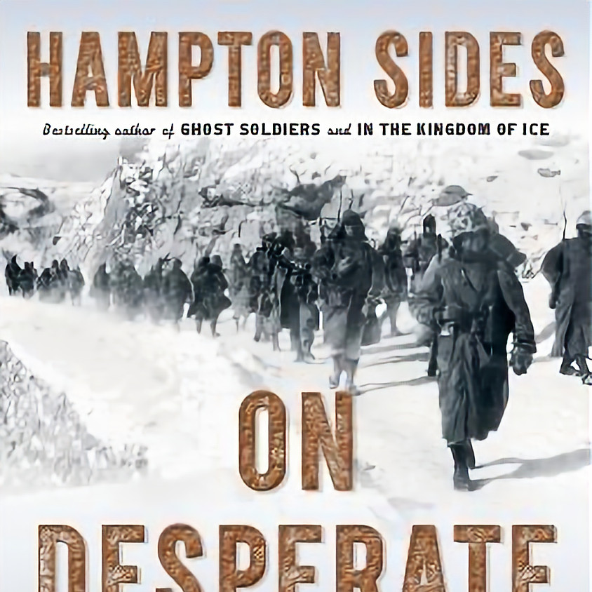 Hampton Sides On Desperate Ground: The Marines at the Reservoir, The Korean War's Greatest Battle (paperback edition)