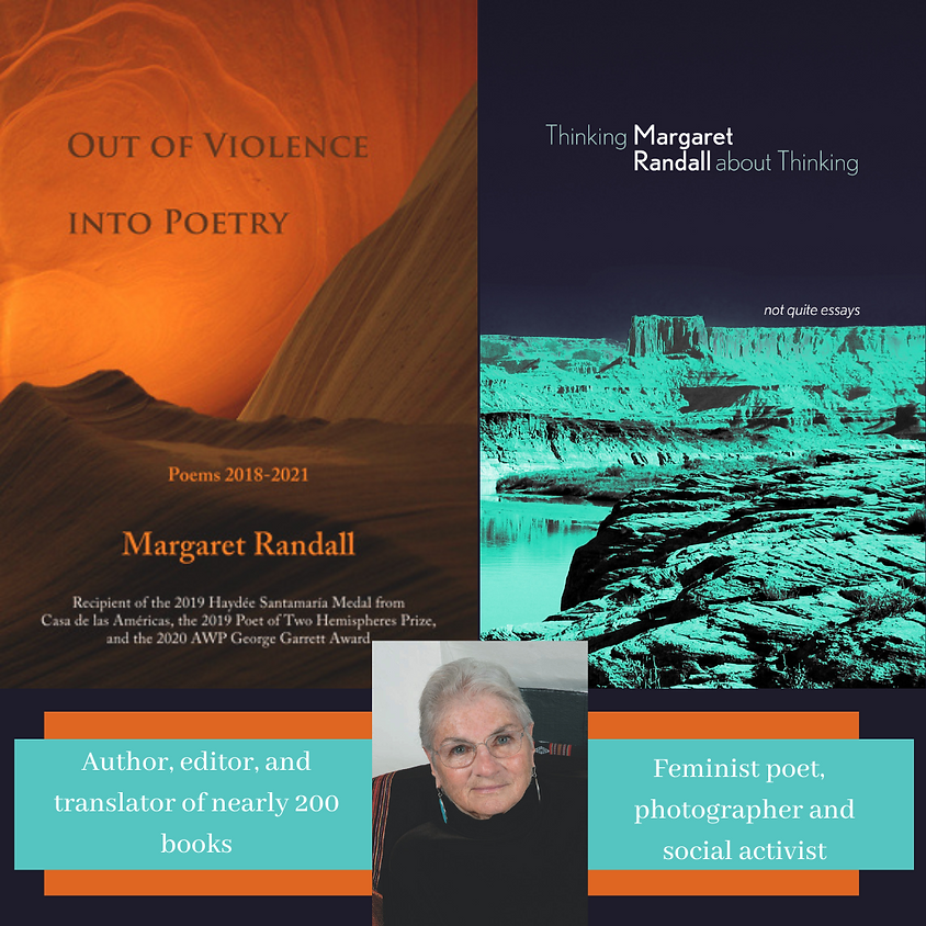 Margaret Randall, 2 New Books: Out of Violence Into Poetry & Thinking About Thinking