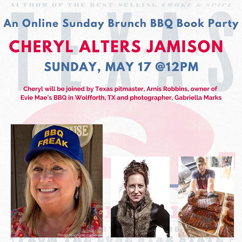 Sunday Brunch with Author Cheryl Alters Jamison, Pitmaster Arnis Robbins, Photographer Gabriella Marks