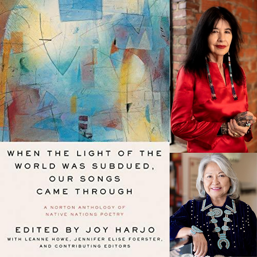 United States Poet Laureate Joy Harjo, When the Light of the World was Subdued, Our Songs Came Through