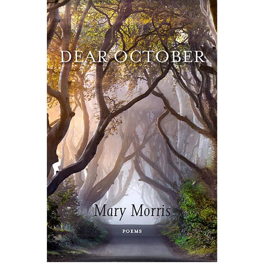 Mary Morris Dear October (Poems)