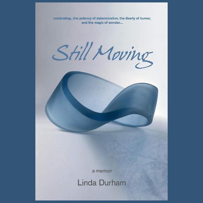Linda Durham: Still Moving
