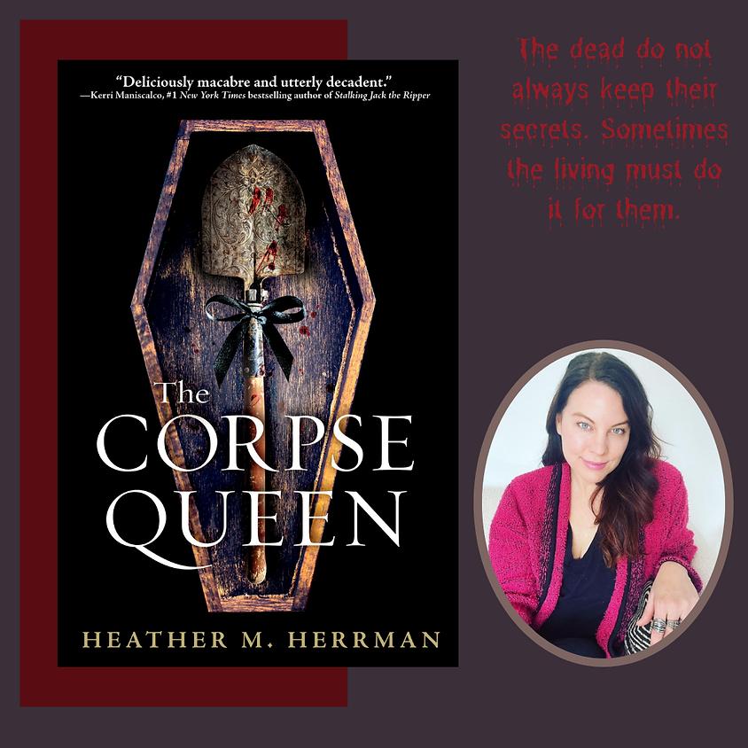 Heather Herrmann, Corpse Queen