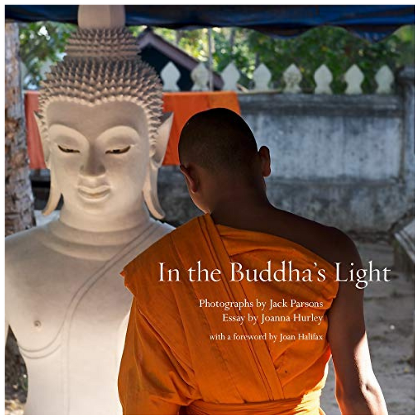 Jack Parsons & Joanna Hurley, In the Buddha's Light: The Temples of Luang Prabang