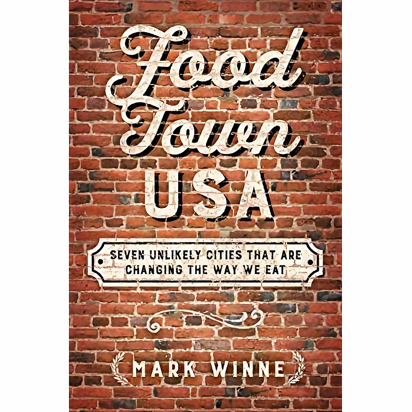Mark Winne Food Town USA