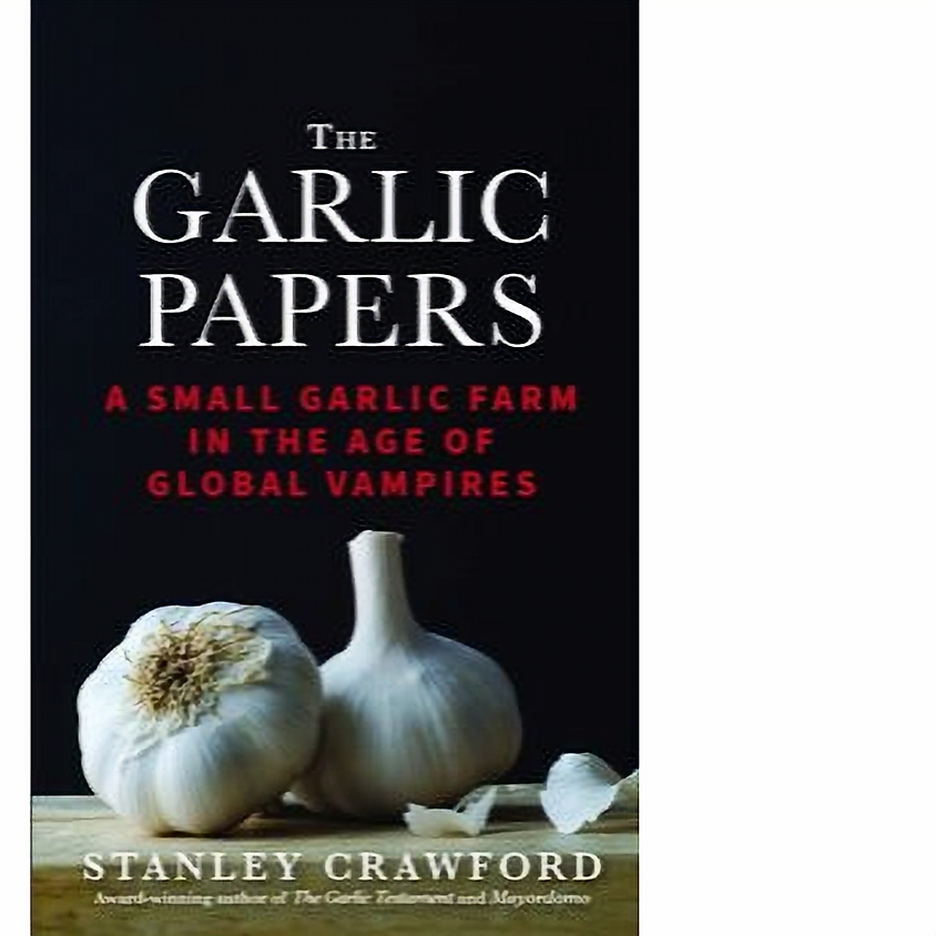 Stan Crawford, The Garlic Papers