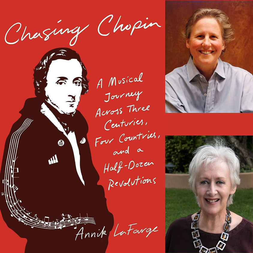 Annik LaFarge, Chasing Chopin in conversation with Desirée Mays