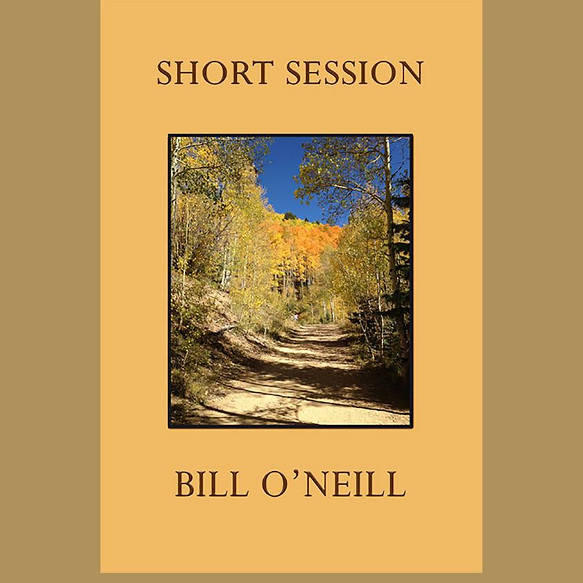 State Senator Bill O'Neill, Short Session