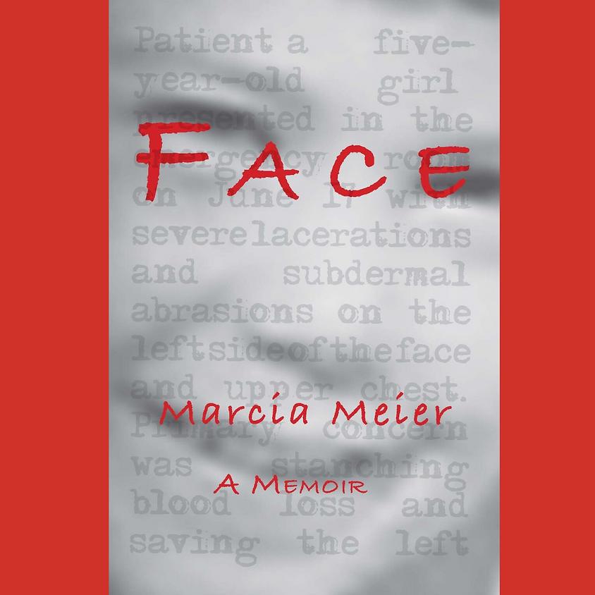 Marcia Meier, Face: A Memoir