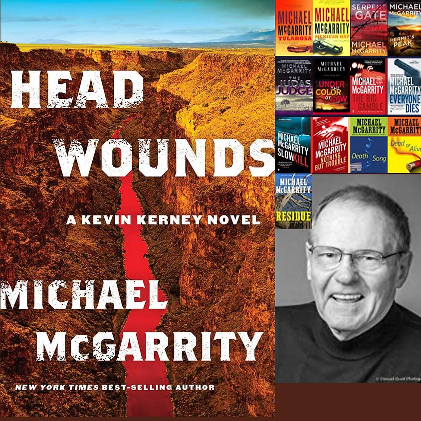 Michael McGarrity, Head Wounds