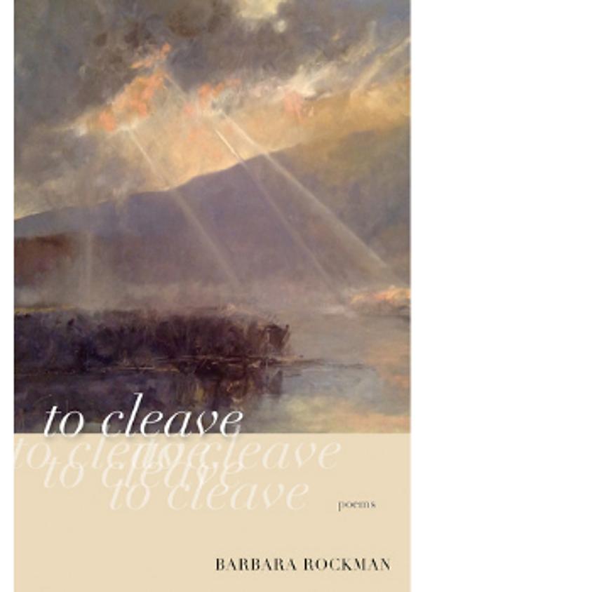 Poet Barbara Rockman, to cleave