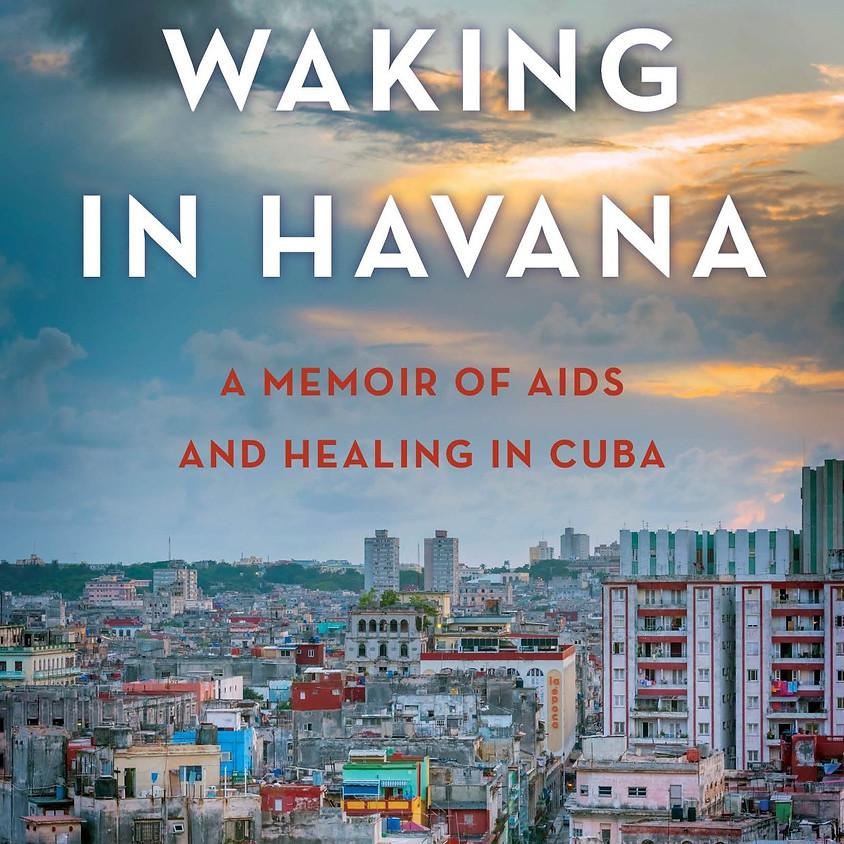 Elena Schwolsky Waking in Havana