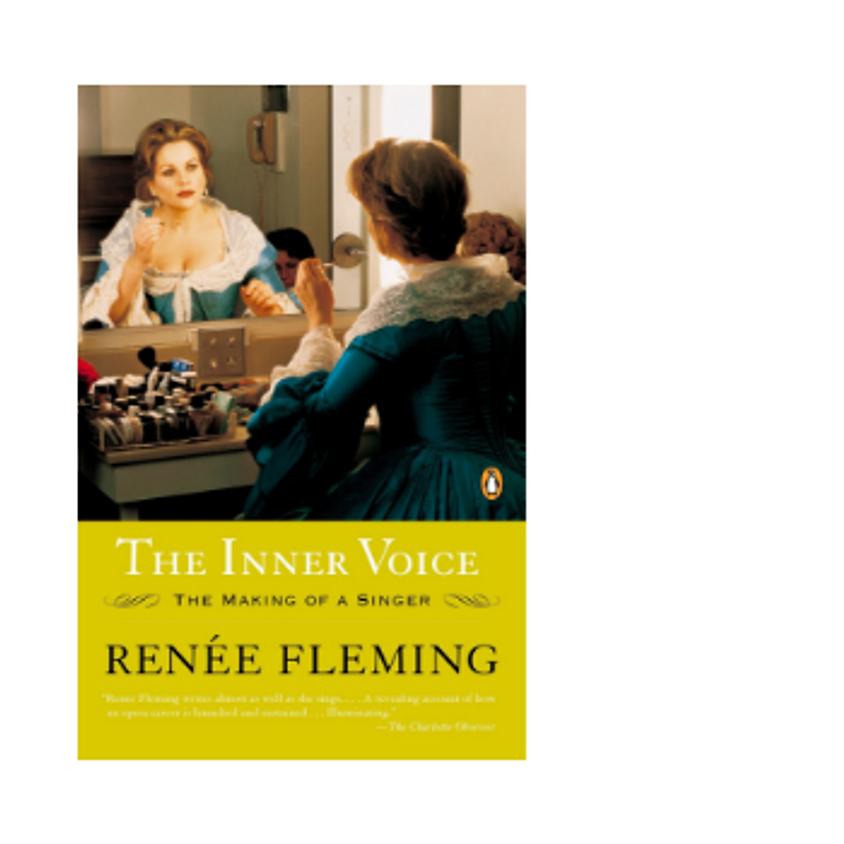 Santa Fe Opera Bookclub - Renée Flemming's Inner Voice