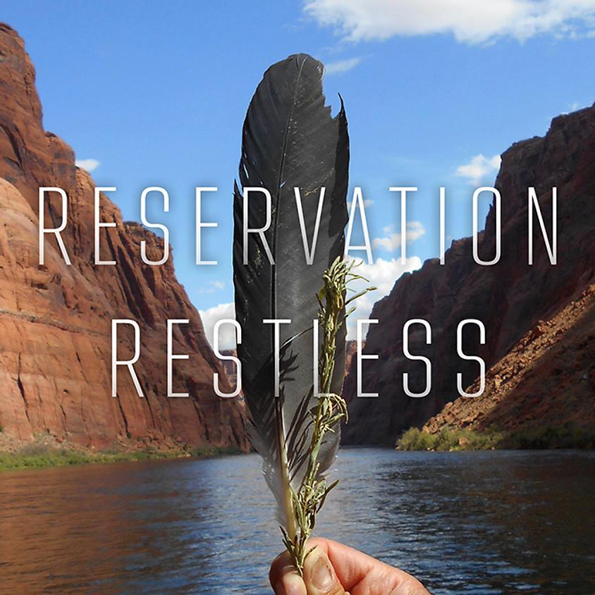 Jim Kristofic, Reservation Restless