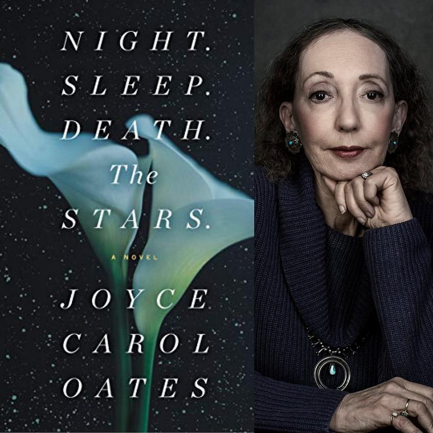Joyce Carol Oates Night. Sleep. Death. The Stars: A Novel