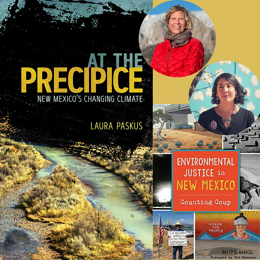 Laura Paskus At The Precipice, in conversation with Valerie Rangel Environmental Justice in NM