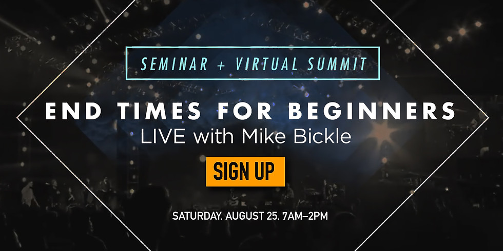 End Times for beginners - LIVE with Mike Bickel