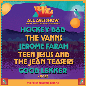 YOURS & OWLS ANNOUNCE ALL AGES FESTIVAL LINEUP