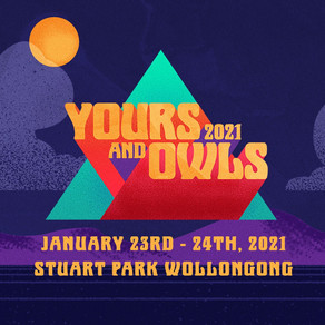 YOURS & OWLS POSTPONED TO JANUARY 2021