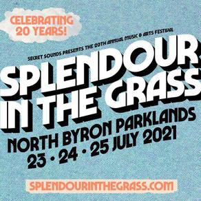 SPLENDOUR IN THE GRASS POSTPONED TO JULY 2021