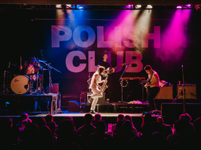 POLISH CLUB LIVE AT THE FACTORY THEATRE