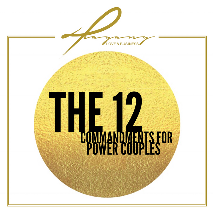 The 12 Commandments for Power Couples