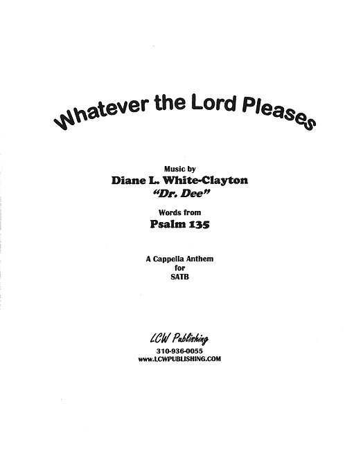 Whatever the Lord Pleases