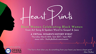 Heart Prints.  A Virtual event of black women celebrating black women for women's history month