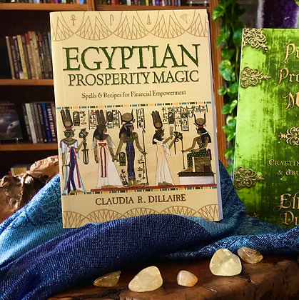 Egyptian Prosperity Magic by Claudia R. Dillaire
