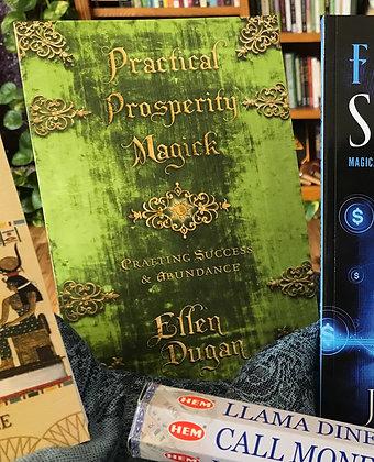 Practical Prosperity Magick by Ellen Dugan