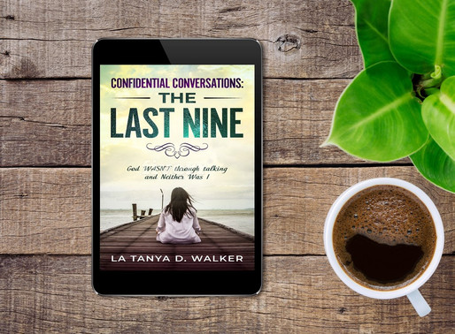 Confidential Conversations: The Last Nine