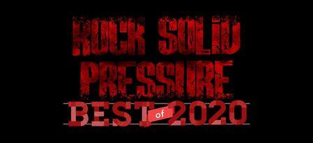 Rock Solid Pressure 'Best Of 2020'