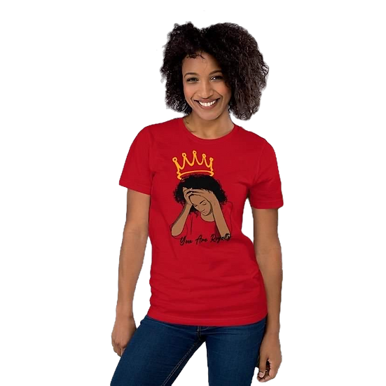 Red Tee Shirt with You Are Royalty Female Graphic