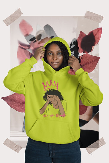 You Are Royalty (Queen) Safety Green Hoodie