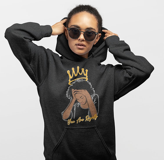 Black Hoodie with You Are Royalty Female Graphic