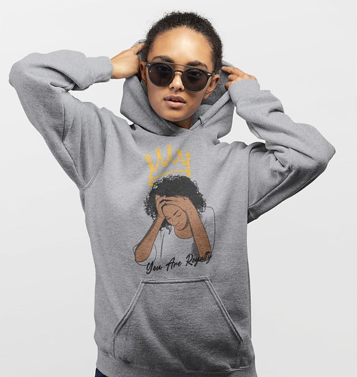 Graphite Heather Hoodie with You Are Royalty Female Graphic