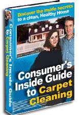 Consumer`s inside guide to Carpet Cleaning