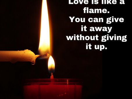 The flame of love, joy, and wisdom