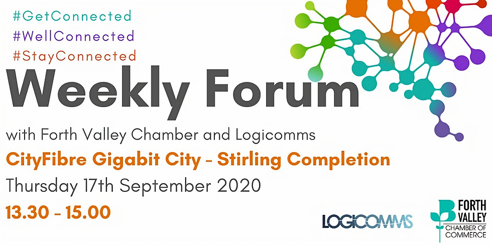 Weekly Forum - CityFibre Gigabit City - Stirling Completion with Logicomms