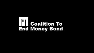 Coalition To End Money Bond