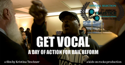 Get Vocal: A Day Of Action For Bail Reform